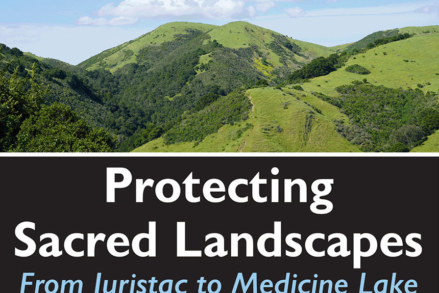 Protecting Sacred Landscapes Recap