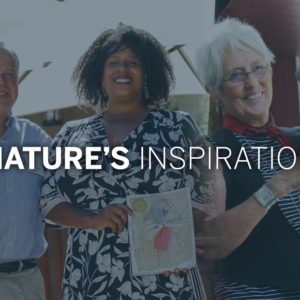 Who Do You Think Should Be Our Next Nature's Inspiration Honoree?